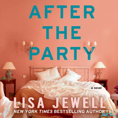 After the Party Audiobook, by Lisa Jewell