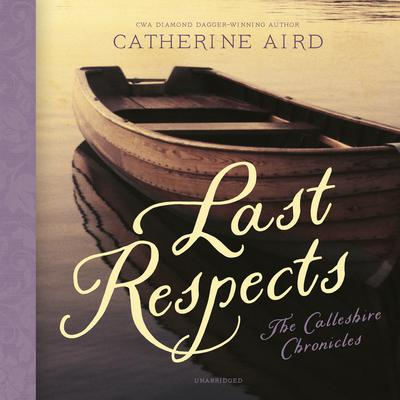 Last Respects Audiobook, by Catherine Aird