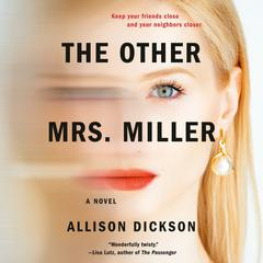 The Other Mrs. Miller Audiobook, by Allison Dickson