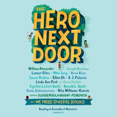 The Hero Next Door Audiobook, by various authors