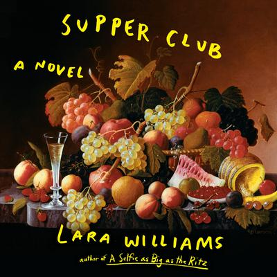 Supper Club Audiobook, by Lara Williams