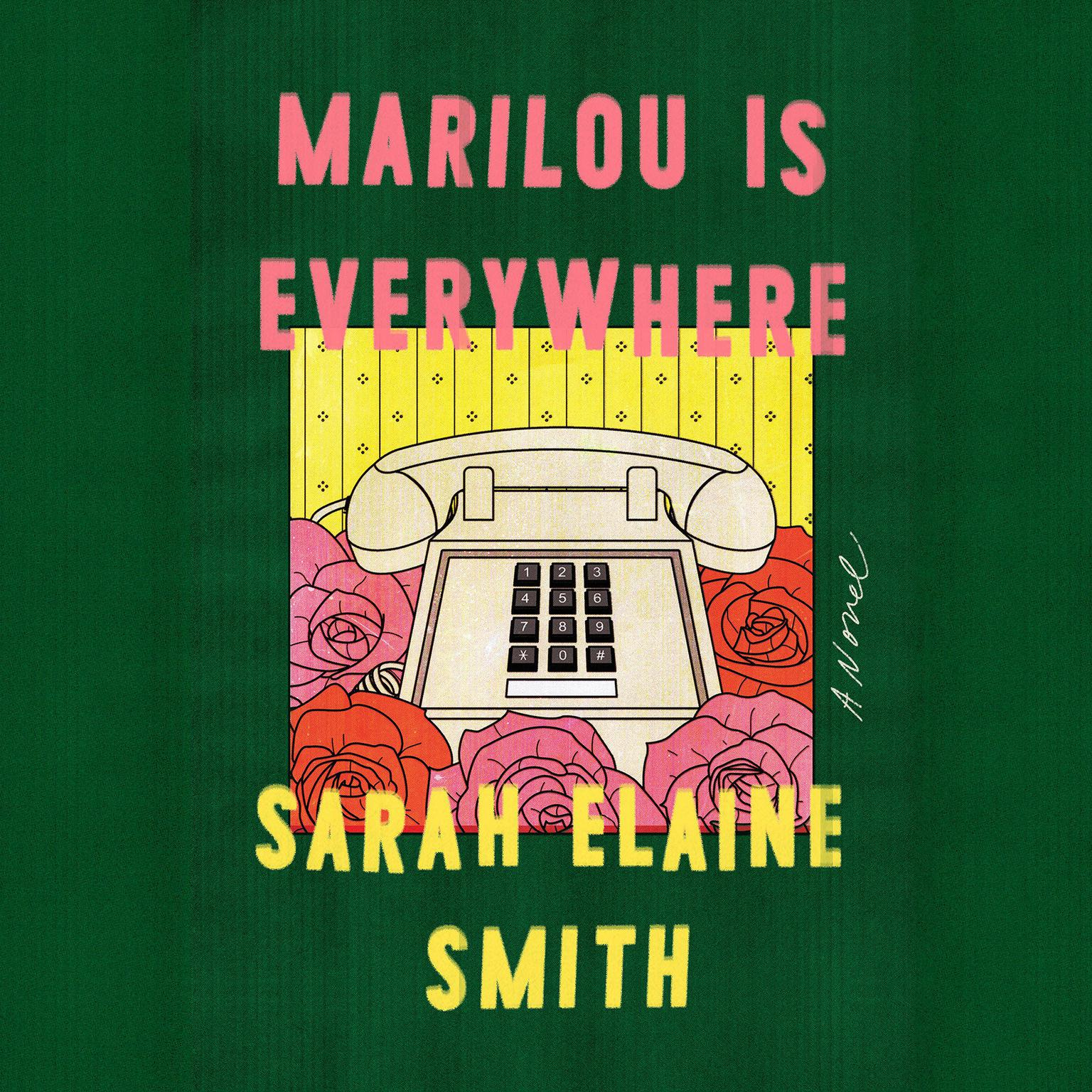 Printable Marilou Is Everywhere: A Novel Audiobook Cover Art