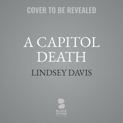 A Capitol Death Audiobook, by Lindsey Davis