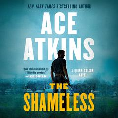 The Shameless Audiobook, by Ace Atkins