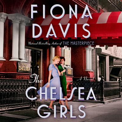 The Chelsea Girls: A Novel Audiobook, by