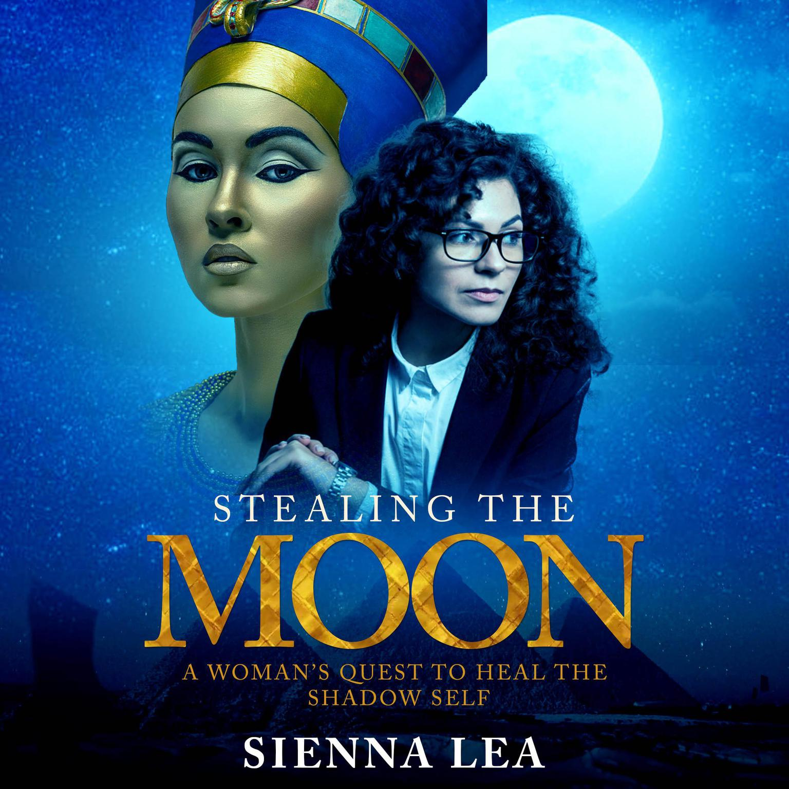 Printable Stealing the Moon: A Woman's Quest to Heal the Shadow Self Audiobook Cover Art