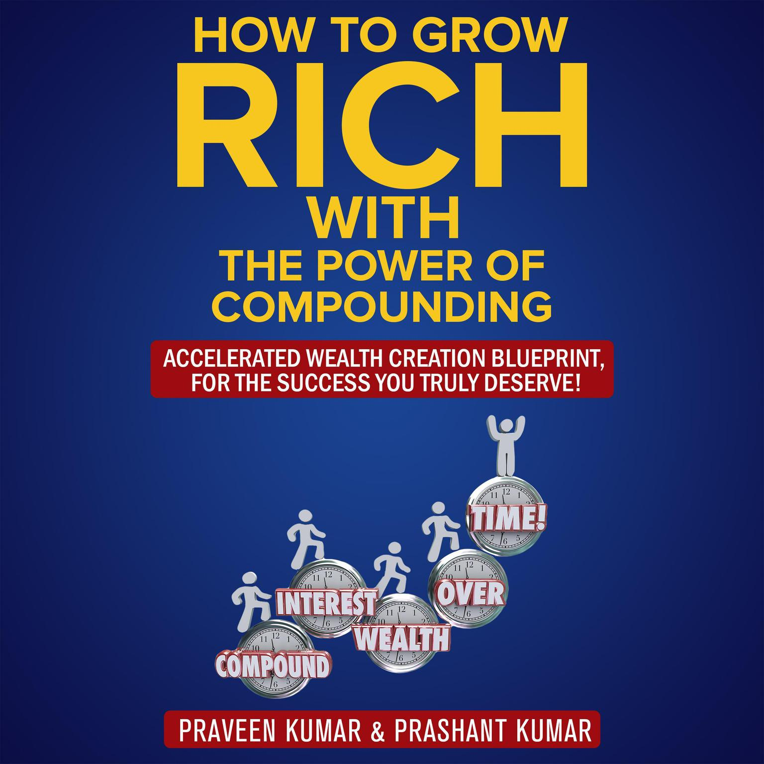 Printable How to Grow Rich with the Power of Compounding Audiobook Cover Art