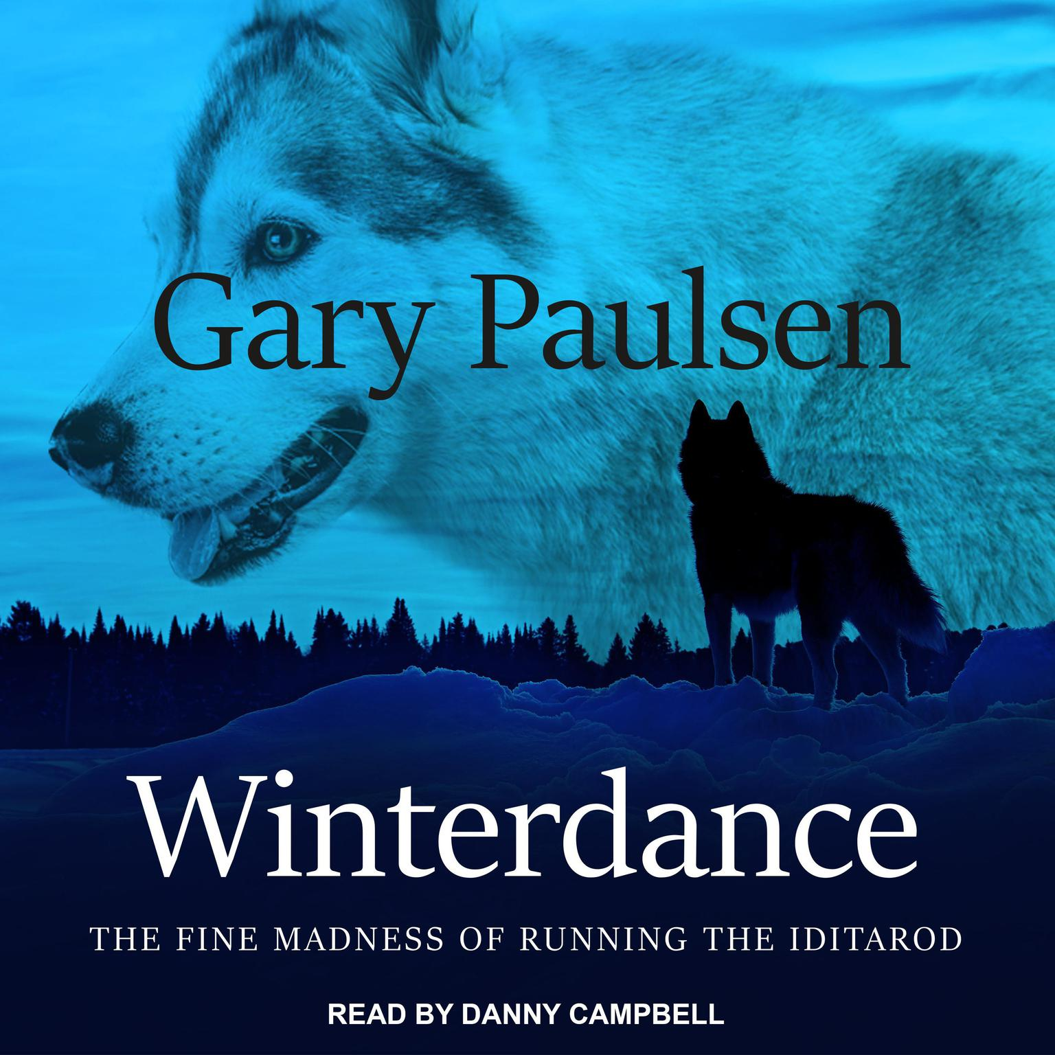 Printable Winterdance: The Fine Madness of Running the Iditarod Audiobook Cover Art