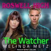 The Watcher Audiobook, by Melinda Metz