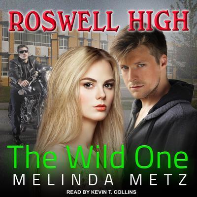The Wild One Audiobook, by Melinda Metz