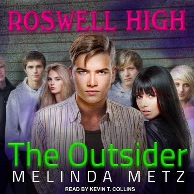 The Outsider Audiobook, by Melinda Metz