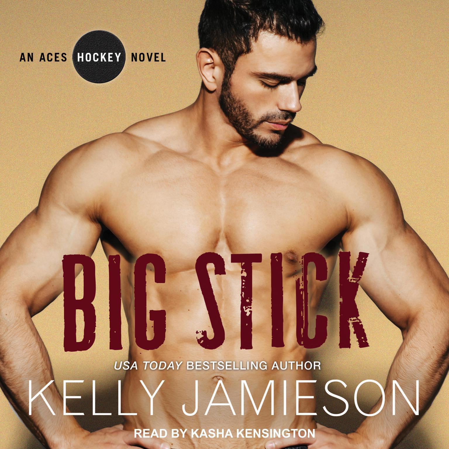Big Stick Audiobook, by Kelly Jamieson