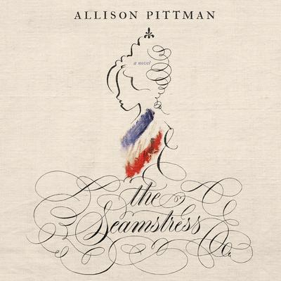 The Seamstress Audiobook, by Allison Pittman
