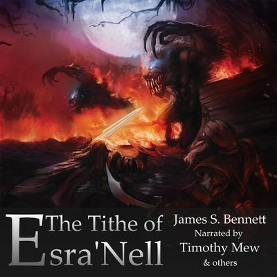 The Tithe of EsraNell Audiobook, by James Bennett
