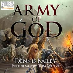 Army of God Audiobook, by Dennis Bailey