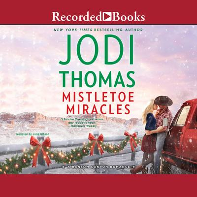Mistletoe Miracles Audiobook, by Jodi Thomas