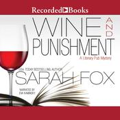 Wine and Punishment Audiobook, by Sarah Fox