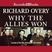 Why the Allies Won Audiobook, by Richard Overy