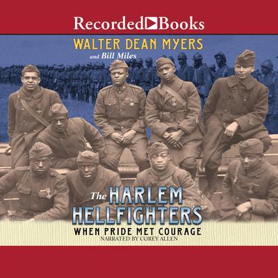 The Harlem Hellfighters: When Pride Met Courage Audiobook, by Walter Dean Myers