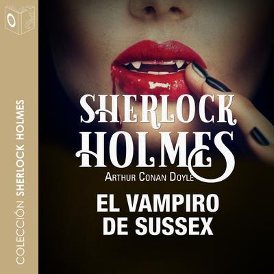 El vampiro de Sussex Audiobook, by Arthur Conan Doyle