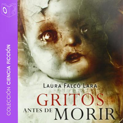 Gritos antes de morir Audiobook, by Lara Falcó Lara