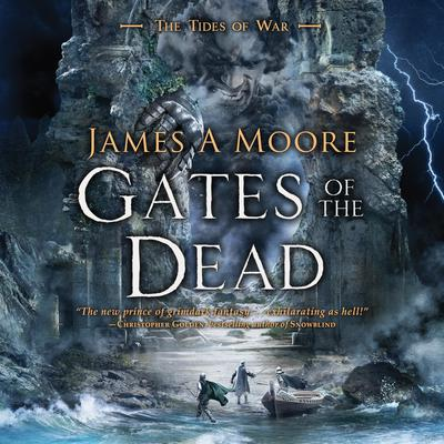 Gates of the Dead: Tides of War Book III Audiobook, by James A. Moore