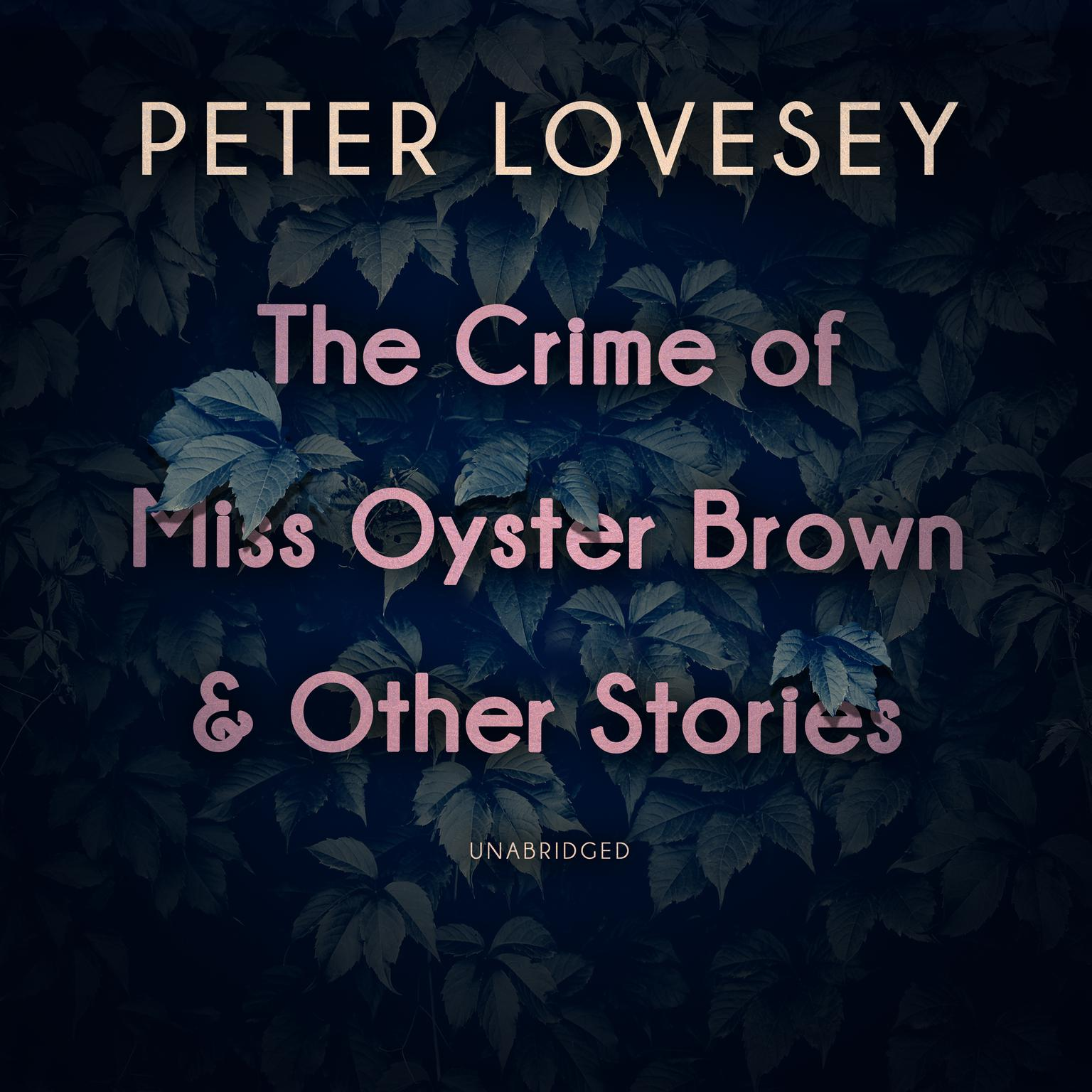 Printable The Crime of Miss Oyster Brown, and Other Stories Audiobook Cover Art