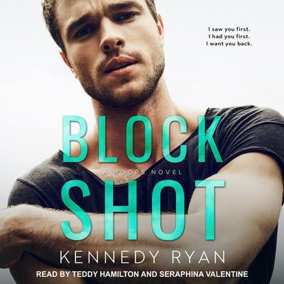 Block Shot Audiobook, by Kennedy Ryan
