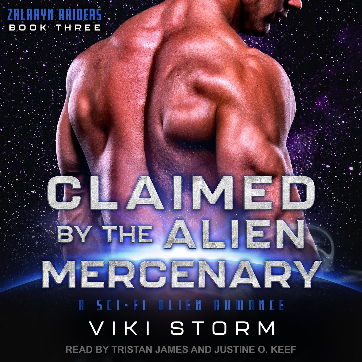 Claimed by the Alien Mercenary: A Sci-Fi Alien Romance Audiobook, by Viki Storm