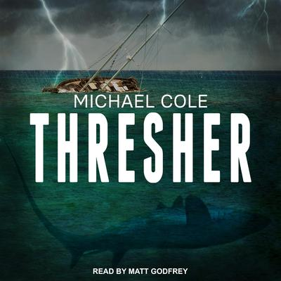 Thresher Audiobook, by Michael Cole