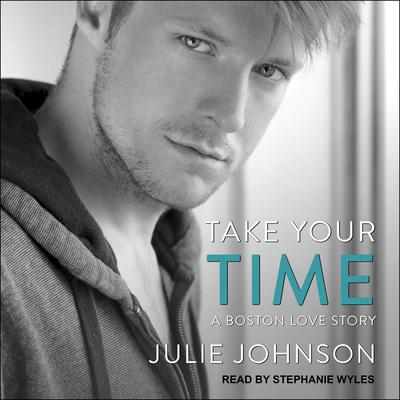 Take Your Time Audiobook, by Julie Johnson