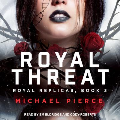 Royal Threat Audiobook, by Michael Pierce