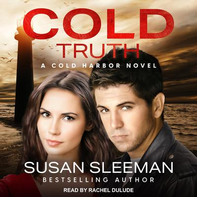 Cold Truth Audiobook, by Susan Sleeman