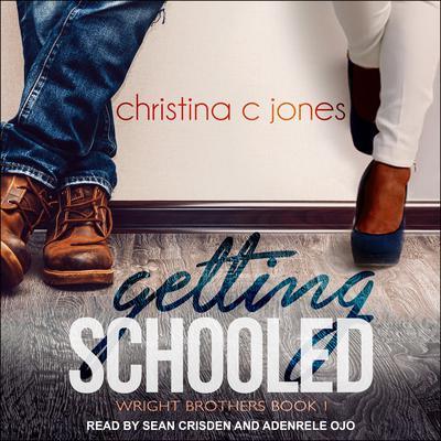 Getting Schooled Audiobook, by Christina C. Jones