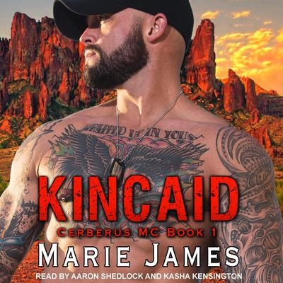 Kincaid: Cerberus MC Book 1 Audiobook, by