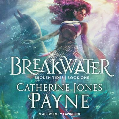 Breakwater Audiobook, by Catherine Jones Payne