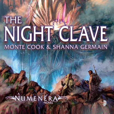 Numenera: The Night Clave Audiobook, by Monte Cooke
