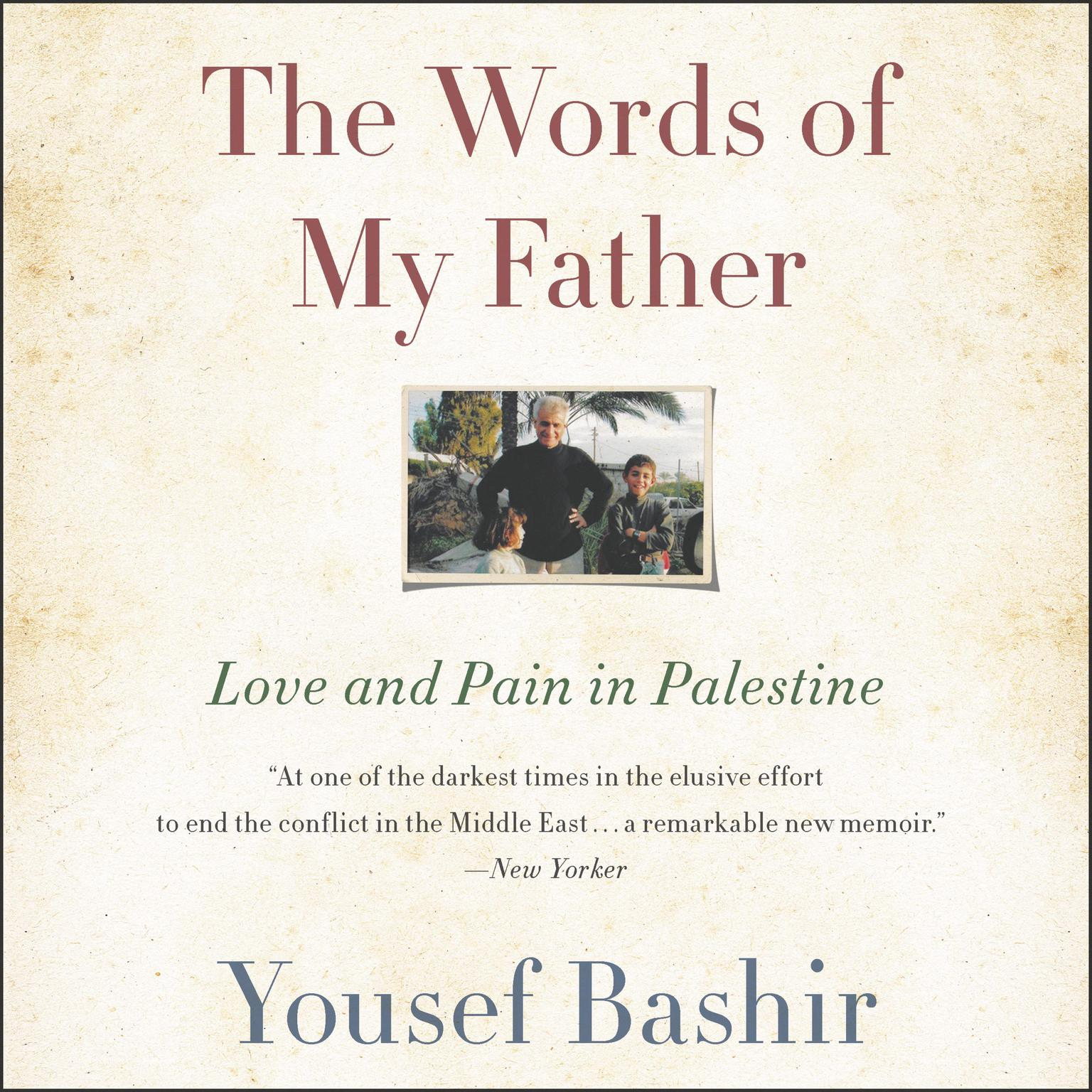 Printable The Words of My Father: Love and Pain in Palestine Audiobook Cover Art