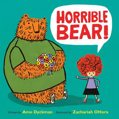 Horrible Bear! Audiobook, by Ame Dyckman