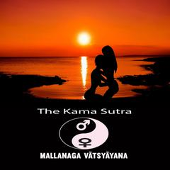 The Kama Sutra of Vatsyayana Audiobook, by Mallanaga Vatsyayna