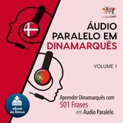 Audio Paralelo em Dinamarqus - Aprender Dinamarqus com 501 Frases em udio Paralelo - Volume 1