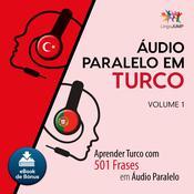 Audio Paralelo em Turco - Aprender Turco com 501 Frases em udio Paralelo - Volume 1