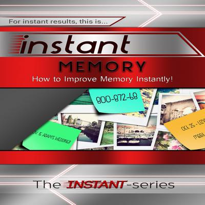 Instant Memory Audiobook, by The INSTANT-Series