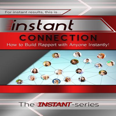 Instant Connection Audiobook, by The INSTANT-Series