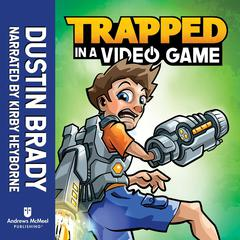 Trapped in a Video Game Audiobook, by Dustin Brady