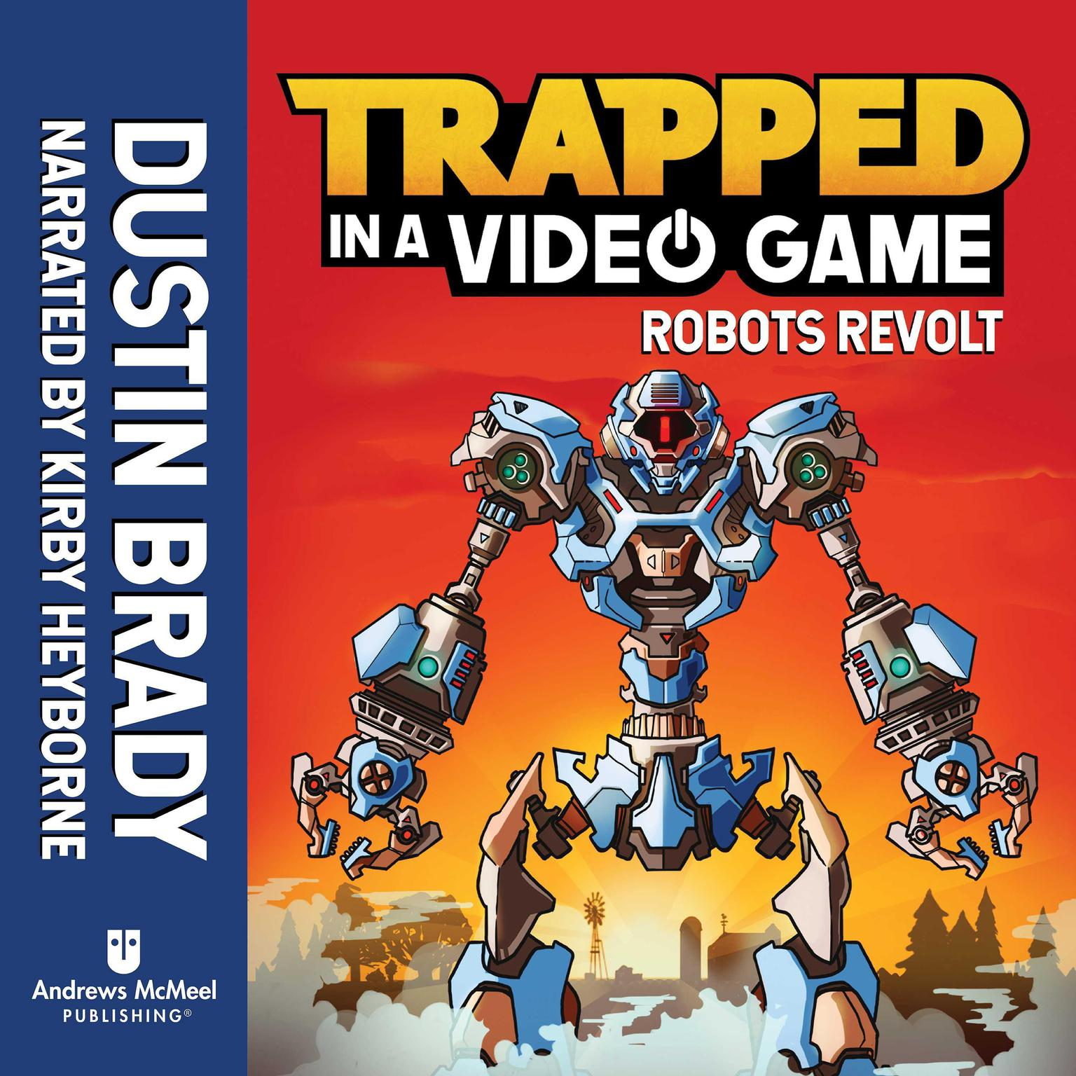 Trapped in a Video Game (Book 3): Robots Revolt Audiobook