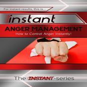 Instant Anger Management