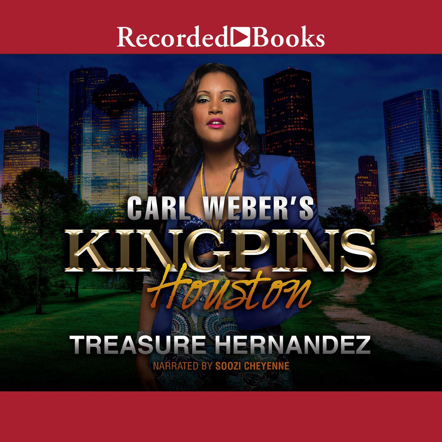 Carl Webers Kingpins: Houston Audiobook, by Treasure Hernandez