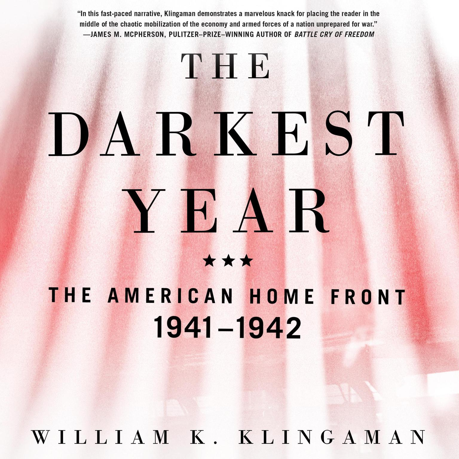Printable The Darkest Year: The American Home Front, 1941-1942 Audiobook Cover Art