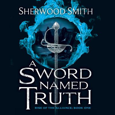 A Sword Named Truth Audiobook, by Sherwood Smith